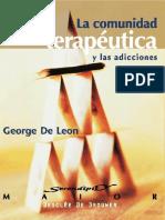 La comunidad terapéutica y las adicciones. Teoría, modelo y método