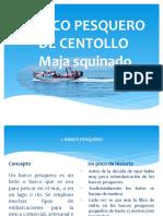 BARCO PESQUERO DE CENTOLLO.pptx