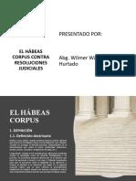 HÁBEAS CORPUS CONTRA RESOLUCIÓNES JUDICIALES