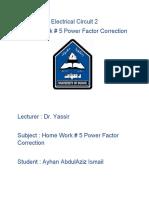 Electrical Circuit 2 HW#5 Power Factor Correction By Ayhan AbdulAziz Ismail