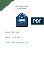 Electrical Circuit 2 HW#3 By Ayhan AbdulAziz Ismail