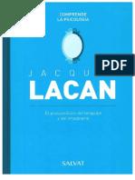 6. Jacques Lacan. El psicoanálisis del lenguaje y del imaginario