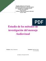 Estudio de los métodos de investigación del mensaje audiovisual
