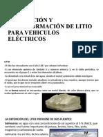 EXTRACCIÓN Y TRANSFORMACIÓN DE LITIO PARA AUTOS ELÉCTRICOS