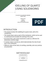 CAD MODELLING OF QUARTZ CLOCK MOVEMENT USING SOLIDWORKS