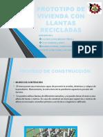 PROTOTIPO DE VIVIENDA CON LLANTAS RECICLADAS.pptx
