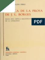 PEREZ Alberto Julian - Poetica de la prosa de Jorge Luis Borges Hacia una critica bakhtiniana de la literatura (BRH GR)