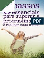 6 Passos Essenciais Para Superar a Procrastinação e Conquistar Suas Metas.pdf