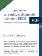 Chestionarul de screening și diagnostic psihiatric-PDSQ - Copie.pdf