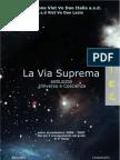 La Via Suprema - 1 Universo e Coscienza