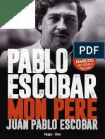 Pablo Escobar, mon père  - Jean-Pablo Escobar