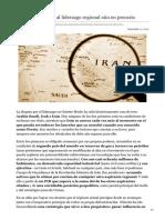 Irán un aspirante al liderazgo regional aún en precario