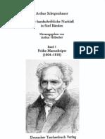 Arthur Schopenhauer, Der Handschriftliche Nachlass, I
