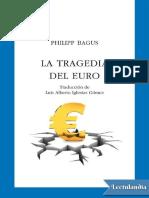 La tragedia del euro - Philipp Bagus.pdf