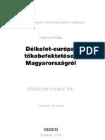 Délkelet-európai tőkebefektetések Magyarországról