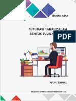 Publikasi Ilmiah Bentuk Tulisan Ilmiah - Muh Zainal
