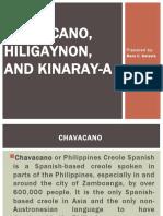 Chavacano, Hiligaynon, and Kinaray-a.pptx