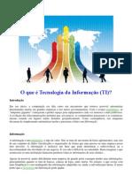O que é Tecnologia da Informação TI