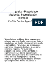 Lev Vigotsky –Plasticidade, Mediação, Internalização-1