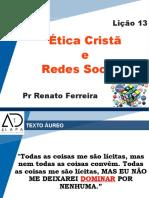 EBD-Encerramento2T2018-EticaCrista_e_RedesSociais.pptx