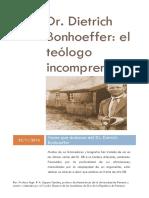Dr. Dietrich Bonhoeffer. El Teologo Incomprendido