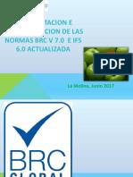 INTERPRETACION DE LA NORMA BRC V7 E IFS V6 ACTUALIDAD KV (PRESENTACION) PARTE 01