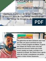 ATV12 CAPITANIAS HEREDITÁRIAS CONTEXTO HISTORICO DE GREGORIO DE MATOS