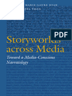 (Frontiers of narrative) Marie-Laure Ryan, Jan-Noël Thon, C. B. Harvey - Storyworlds across media _ toward a media-conscious narratology-University of Nebraska Press (2014).epub