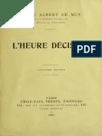 Albert de Mun - L'Heure Décisive [1913]