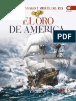 Canales Carlos y Del Rey Miguel. El Oro de América. Galeones, Flotas y Piratas.