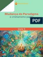 Mudança de paradigma - livro 5