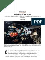 O que move a CNN Brasil