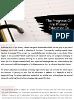 The Progress of Pre Primary Education in India