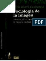 Sociología de la imagen - Silvia Rivera Cusicanqui.pdf
