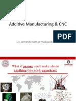 Additive Manufacturing & CNC