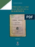 A INSTRUÇÃO E O USO DE ARMAS BRANCAS NA MARINHA