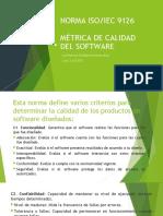 Norma ISO IEC 9126 y Métrica de Calidad LUIS HERNAN