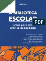 A biblioteca escolar - Temas para uma prática pedagógica