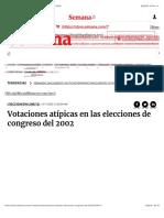 204. Semana. Votaciones atípicas en las elecciones de congreso del 2002 (9-11-2005)
