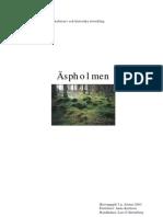Äspholmen - en ödegård i Sandhult