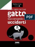 Matthew Inman Come capire se il tuo gatto sta cercando di ucciderti (2012)