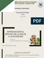 INTRODUCCIÓN AL ESTUDIO DE LA SALUD Y LA NUTRICIÓN I encuentro tutorial