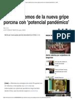 Lo Que Sabemos de La Nueva Gripe Porcina Con 'Potencial Pandémico' _ CNN