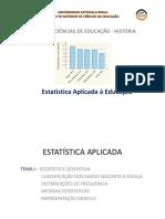 Aula02_e_03_EstatAplicadaHist2019_(DistribuiçãoDeFreq)