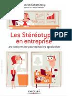 Les stéréotypes en entreprise  les comprendre pour mieux les apprivoiser- Patrick Scharnitzky, Louis Schweitzer  - 2015 - FR - PDF.pdf