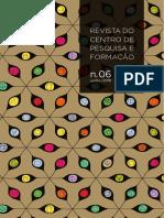 REVISTA DO CENTRO DE PESQUISA E FORMACAO N06 ISSN 24482773