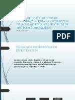 TÉCNICAS E INSTRUMENTOS DE INVESTIGACIÓN PARA LA RECOLECCIÓN