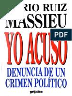 Ruiz Massieu Mario - Yo Acuso