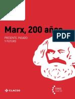 Marx, 200 años. Presente , pasado y futuro.