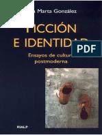 Ana Marta González. Ficción e identidad. Ensayos de cultura postmoderna.pdf